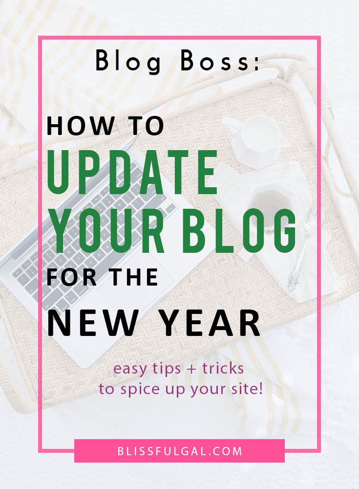 Update Your Blog for the New Year   New Year Blogging Goals   Updating Your Blog  