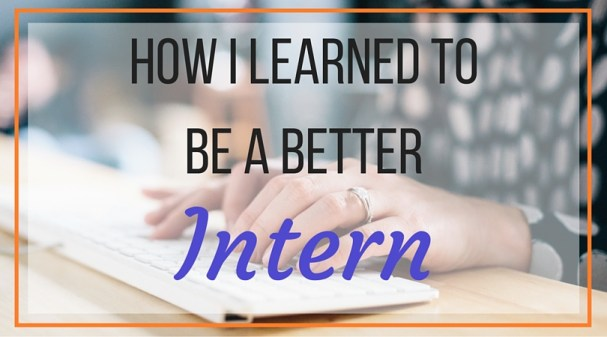 How to Be The Best Intern EVER - Have you ever interned in college? It is such a wonderful experience that adds to your resume and teaches you how to work in the real world. Want to know how to be the best intern out there? Click here to read all about my tips and what I have learned!