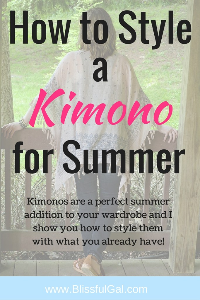 Kimono Style- With kimonos being a huge trend for the summer, I want you to know that you don't need to purchase an entirely new wardrobe to go along with this piece. There are so many items in your closet that will go with a kimono, so just test them out! You'll save a lot of money.