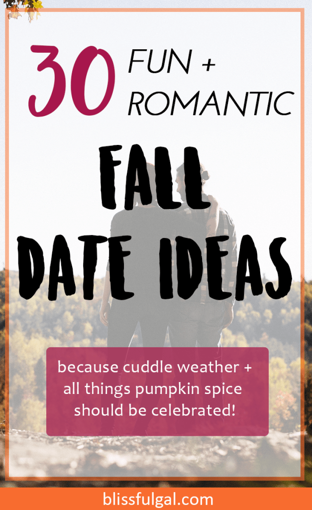 30 fall date ideas / affordable date ideas / cheap date ideas / simple fall dates / fall bucket list / ohio travel / things to do in fall / fall bucket list