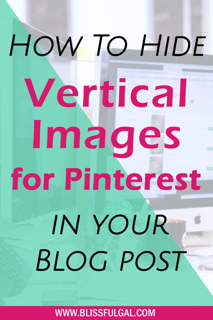 How to Hide Vertical Images in a Blog Post | Hide Pinterest Images | How to make image for pinterest | How to use Canva