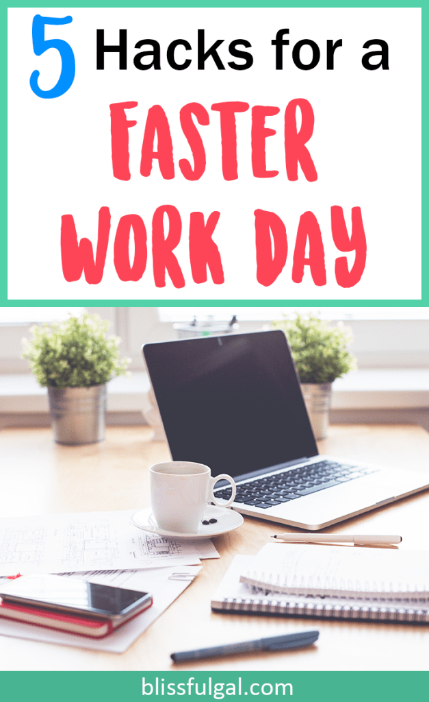 Hacks to make your work day go faster / millennial hacks, job hacks, job advice, work life balance, college tips and tricks, college hacks