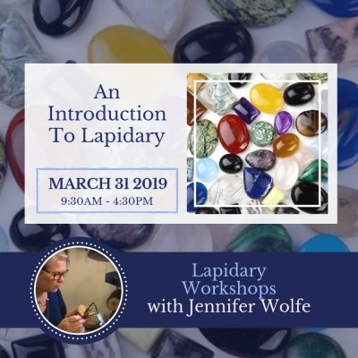 31 Mar 2019 | Lapidary Workshop Button | Bliss Jewellery