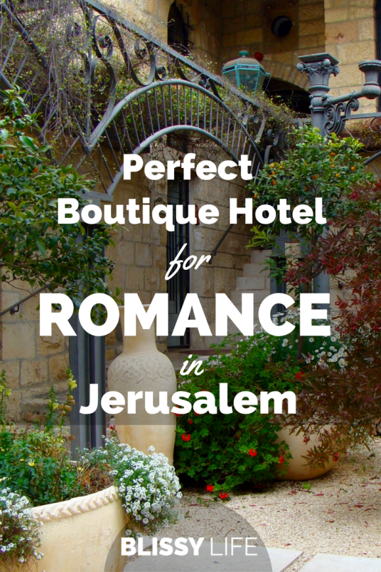 Perfect Boutique Hotel for ROMANCE in Jerusalem