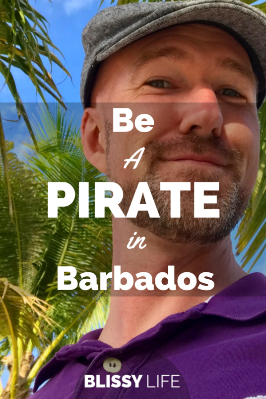 Be A PIRATE in Barbados