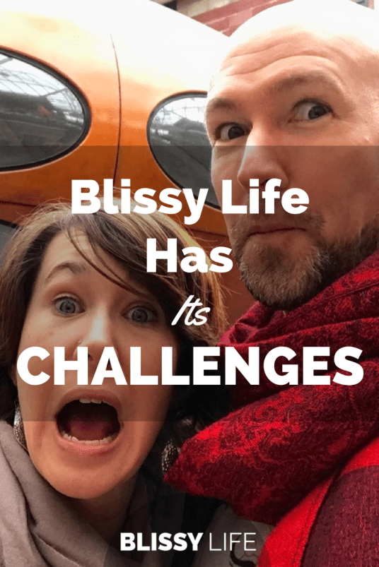 Blissy Life Has Its CHALLENGES