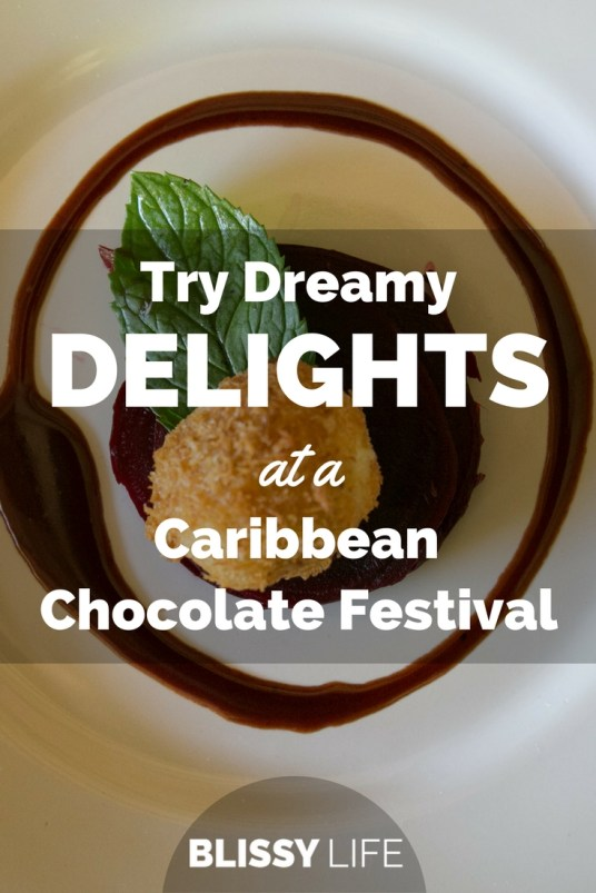 Try Dreamy DELIGHTS at a Caribbean Chocolate Festival