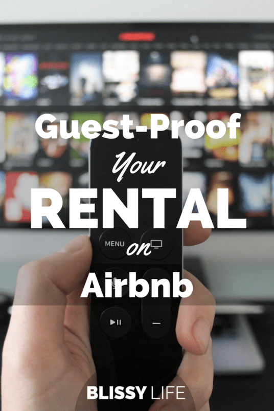 Guest-Proof Your RENTAL on Airbnb
