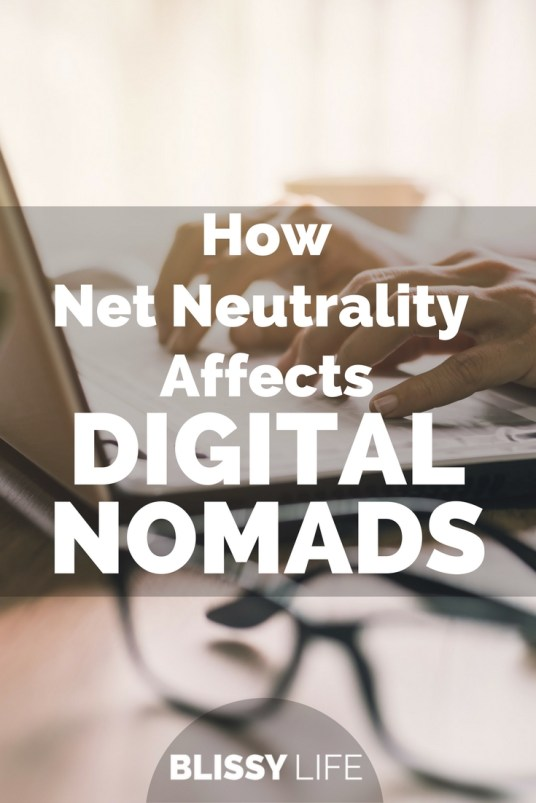 How Net Neutrality Effects DIGITAL NOMADS