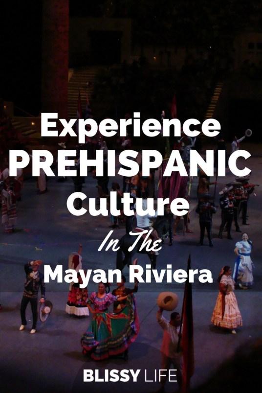 Experience PREHISPANIC Culture In The Mayan Riviera