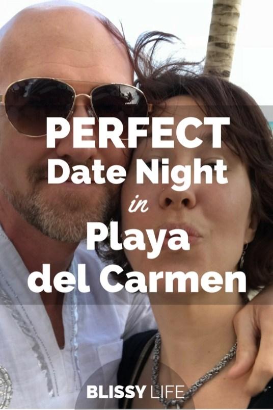 PERFECT Date Night In Playa del Carmen