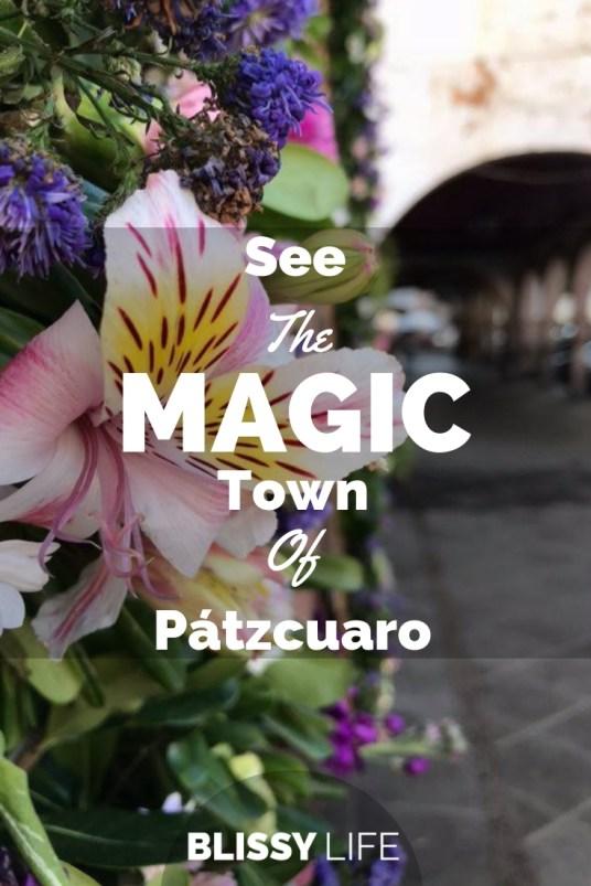 See The MAGIC Town Of Pátzcuaro