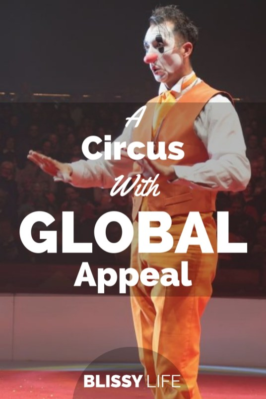 A Circus With GLOBAL Appeal