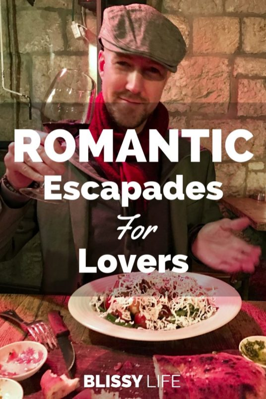 ROMANTIC Escapades For Lovers