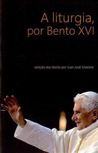 Livro A liturgia por Bento XVI