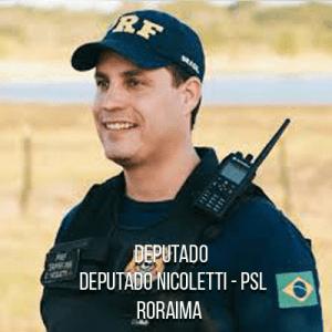 Deputado Nicoletti – PSL – Polícia Rodoviária Federal
