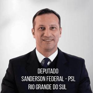 Deputado Sanderson Federal – PSL – Agente da Polícia Federal e foi Oficial R/2 do Exército Brasileiro