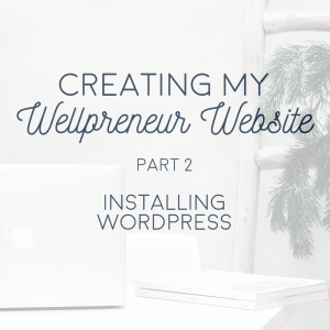 how to install wordpress on my wellness website