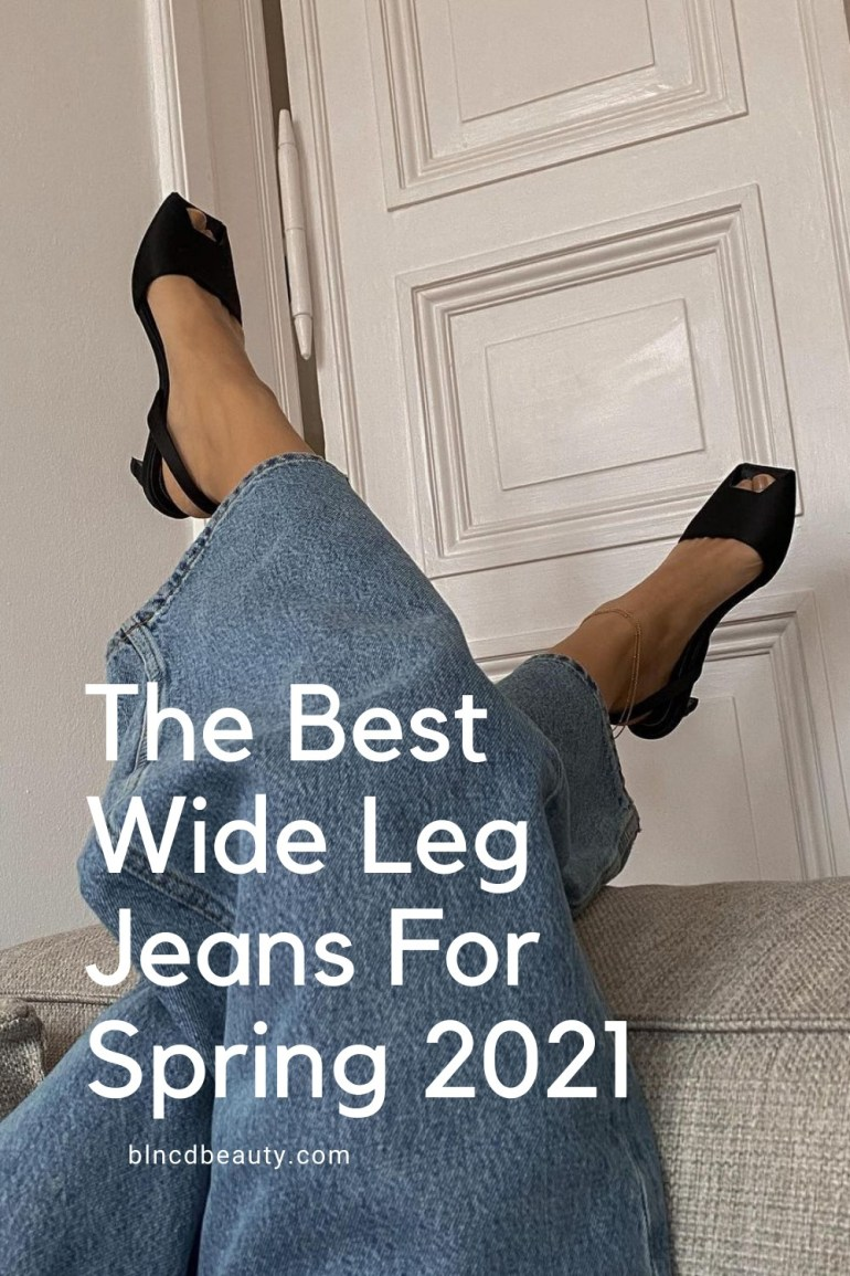 The Best Wide Leg Jeans For Spring 2021 | Shop Stylish Wide-Leg Jeans Online