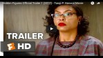 Hidden Figures  (Trailer) - The Story of Katherine Johnson and other Black Female NASA Scientists