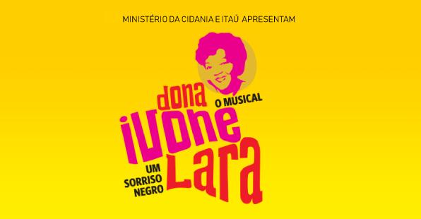 """Musical """"Dona Ivone Lara – Um Sorriso Negro"""" estreia em SP"""