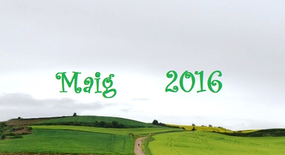 """""""A bona hora ha vingut el Maig..."""" (resum meteorològic de Maig, 2016)."""