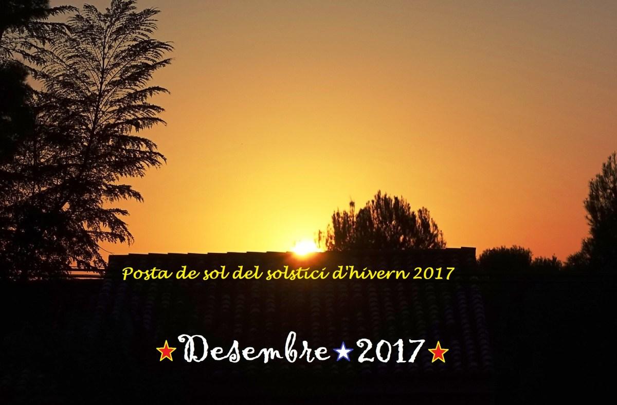 """""""Pel Desembre, el fred i vent fan tremolar el més valent"""". L'oratge de Desembre, 2017."""
