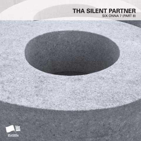 Tha Silent Partner – SIX ONNA 7 (Part 8)