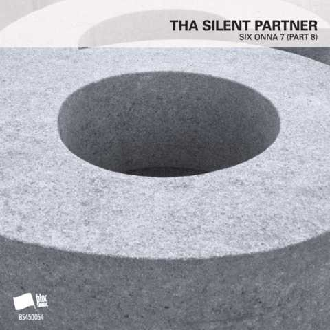 Tha Silent Partner – SIX ONNA 7 (Part 8)