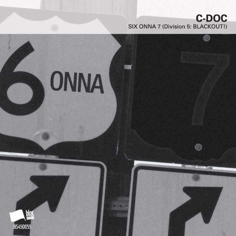 C-Doc – SIX ONNA 7 (Division 5: BLACKOUT!)