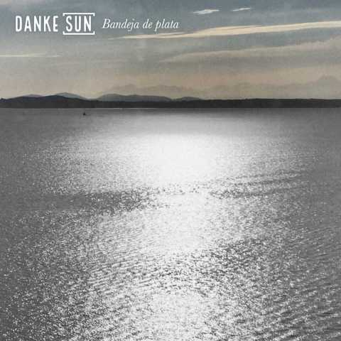 Danke Sun – Bandeja de plata