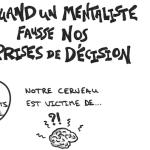 #sketchnote : Prenez vos décisions comme un mentaliste !