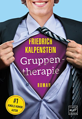 Gruppentherapie friedrich kalpenstein