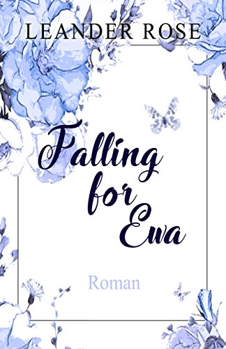 Falling for Ewa Leander Rose
