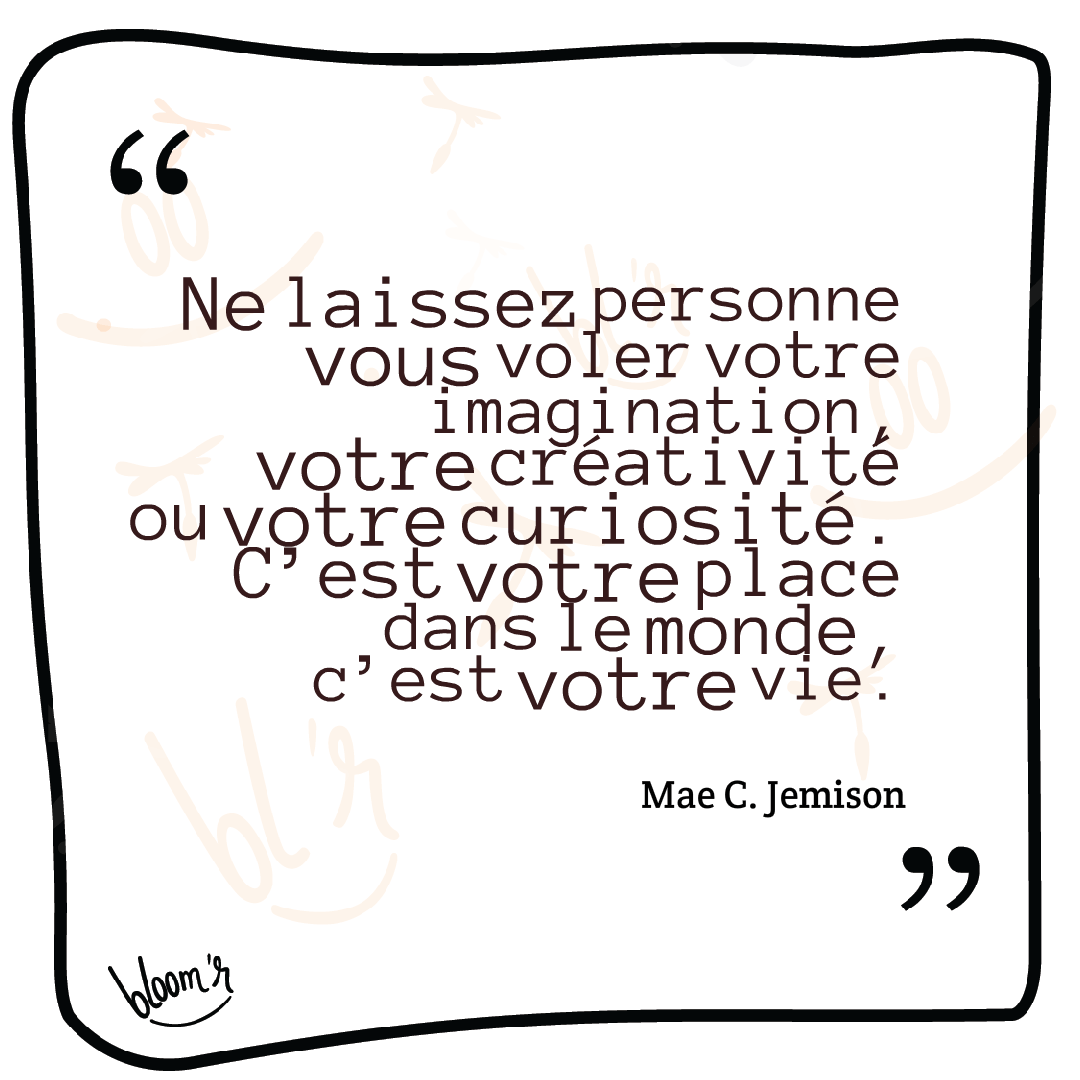 Paroles De Sage Mae C Jemison Carnets De Bloomr