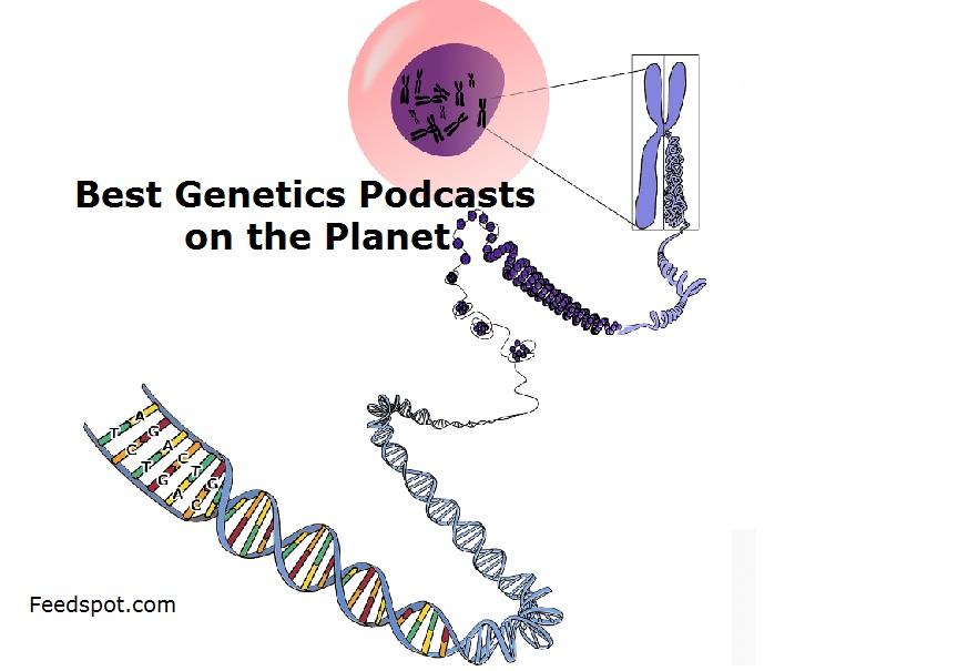 Genetics Podcasts