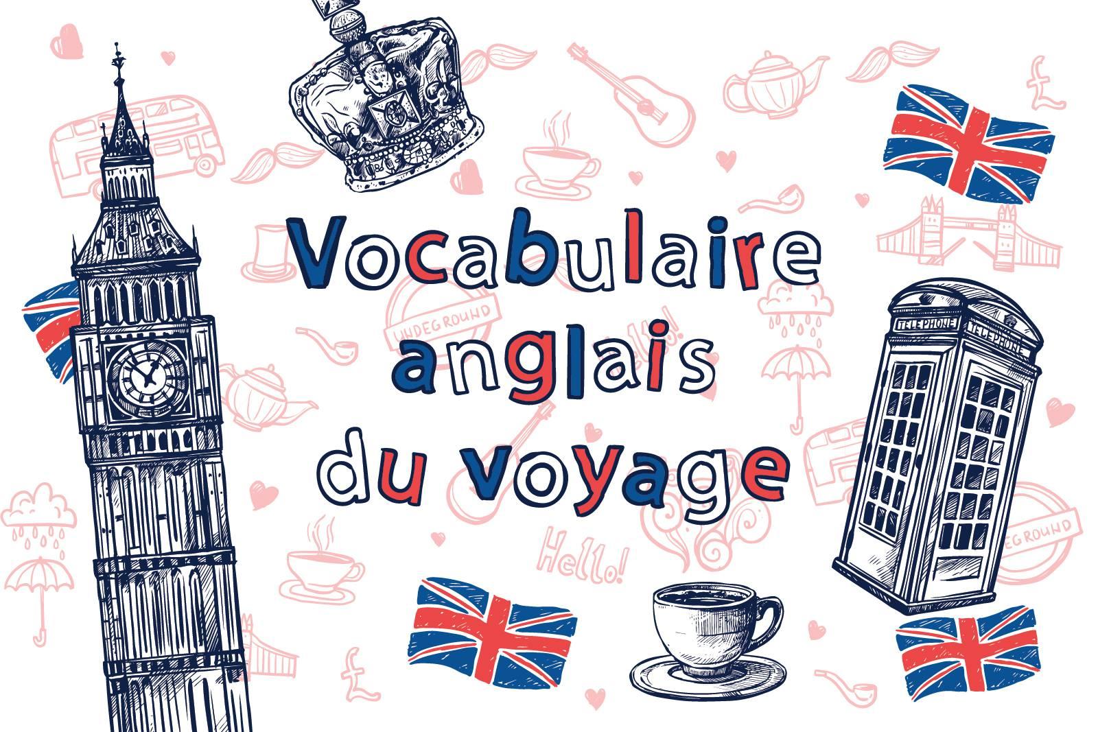 Vocabulaire Anglais Du Voyage Anglais Pour Voyager