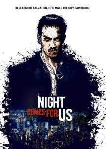 The Night comes fo Us Review Netflix