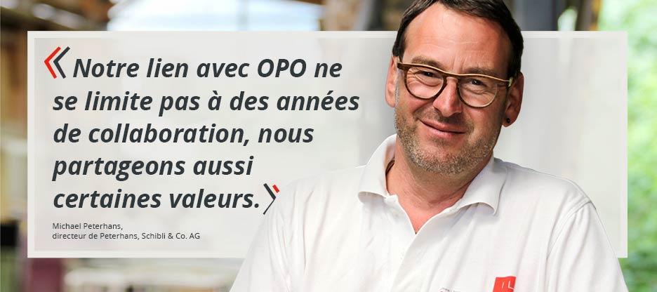 Parole aux clients d'OPO – Peterhans, Schibli & Co. AG