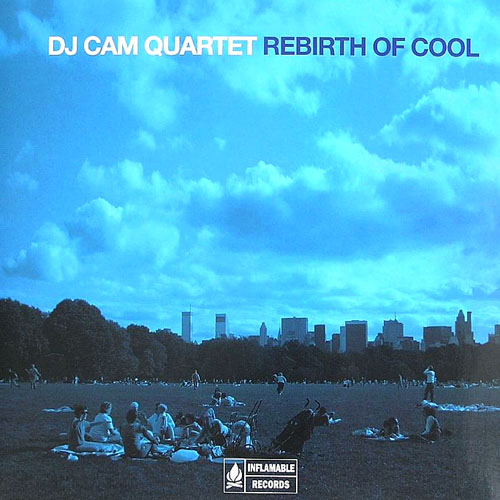Rebirth Of Cool/dj Cam Quartet  Jazz Cover Lover