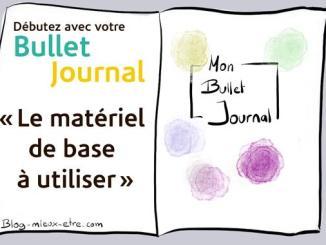 Bme - Bullet journal matériel à utiliser