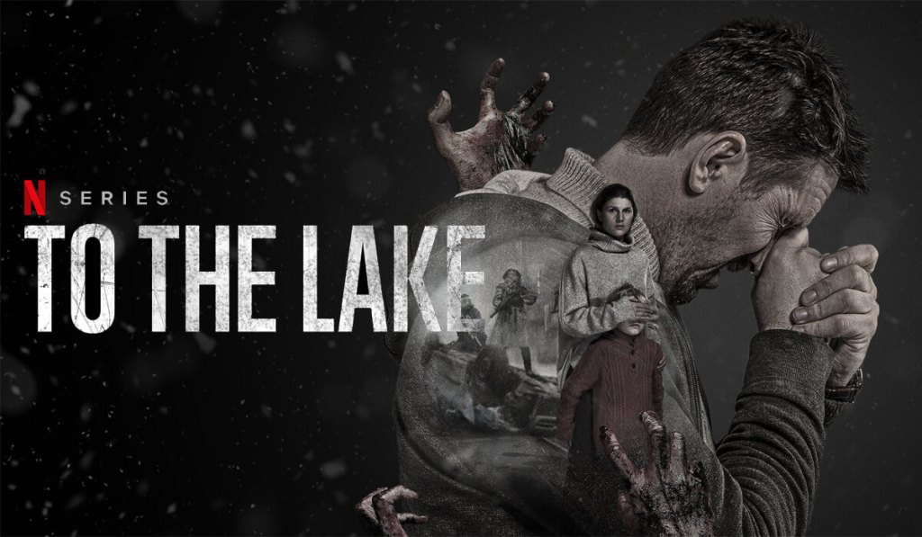 Netflix Türkiye Günün En İyi Yapımları-to the lake
