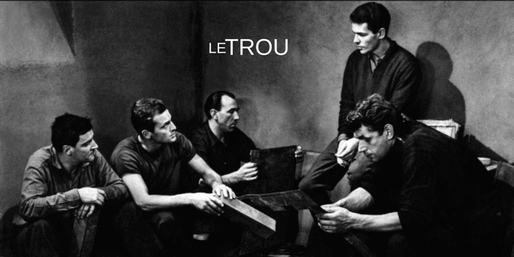 Le trou (1960) Film Konusu Yorumu ve İncelemesi