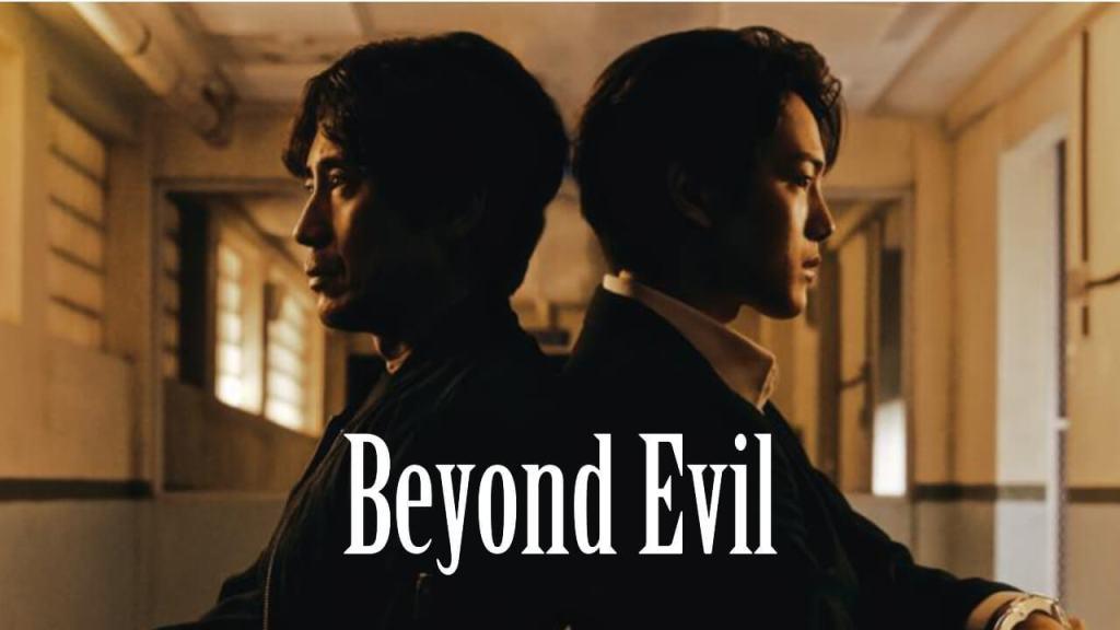 Beyond Evil Dizi Konusu, Yorumu ve İncelemesi