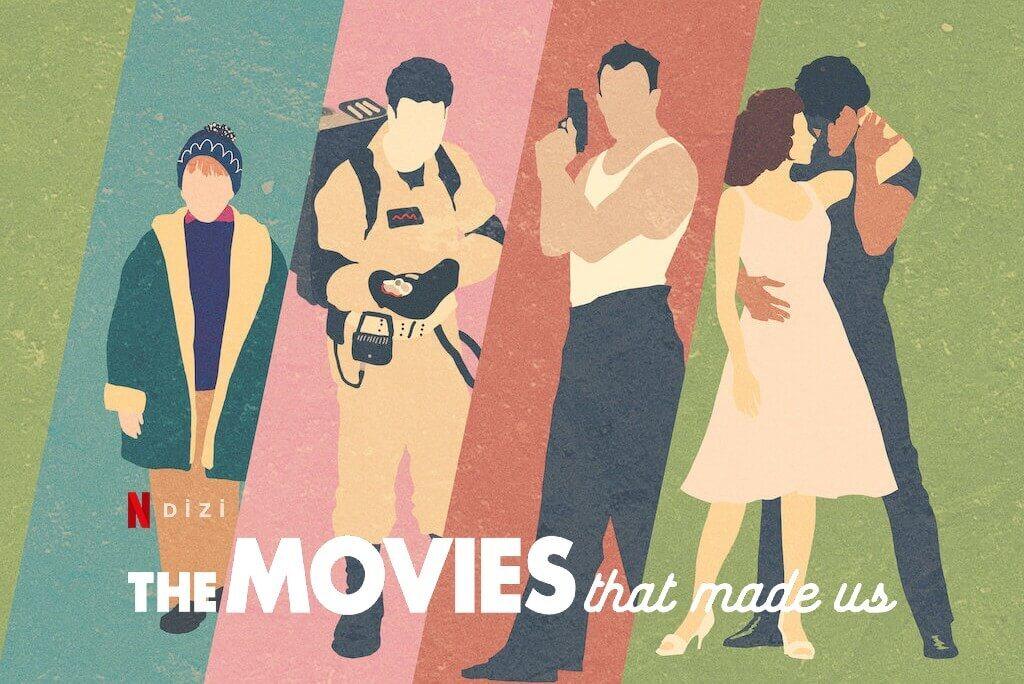 The Movies That Made Us Belgesel Dizi Konusu ve Yorumu – Netflix