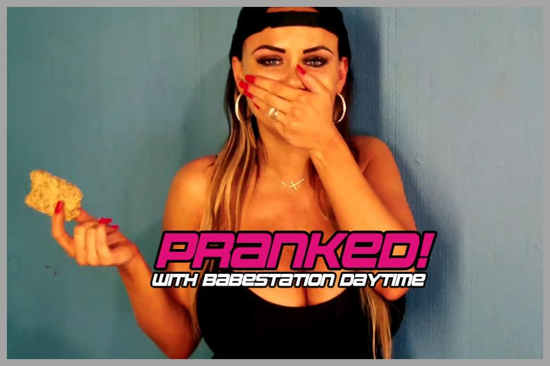 babestation daytime pranked pranks babe