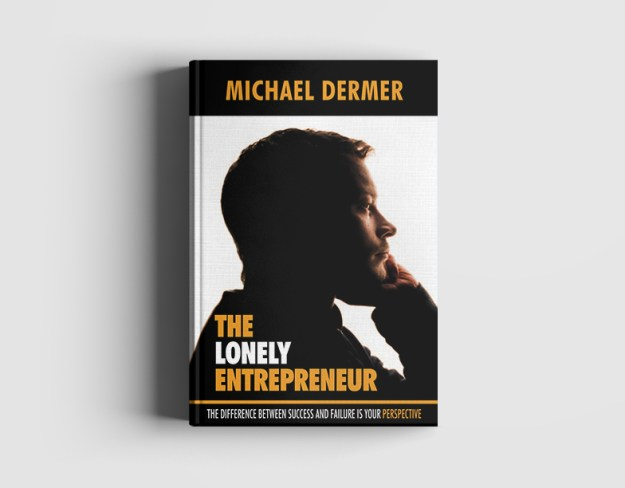 Michael Dermer The Lonely Entrepreneur Book