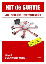 Kit de survie - les réseaux informatiques