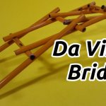 Le pont autoportant de Leonardo da Vinci et comment l'assembler!