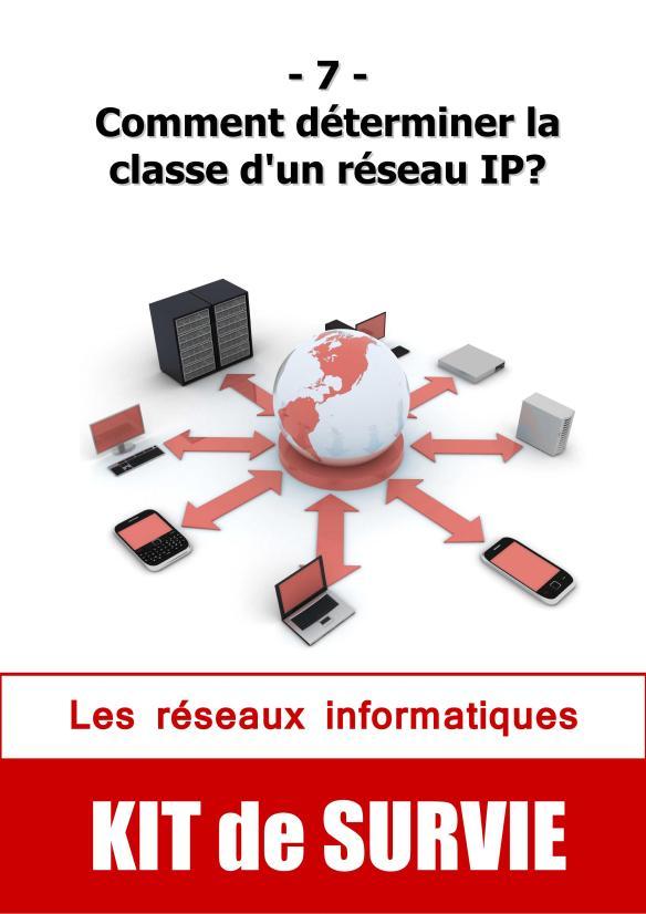 #07. Comment déterminer la classe d'un réseau IP?